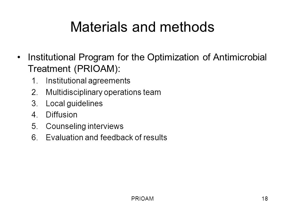 Materials and methods Institutional Program for the Optimization of Antimicrobial Treatment (PRIOAM):