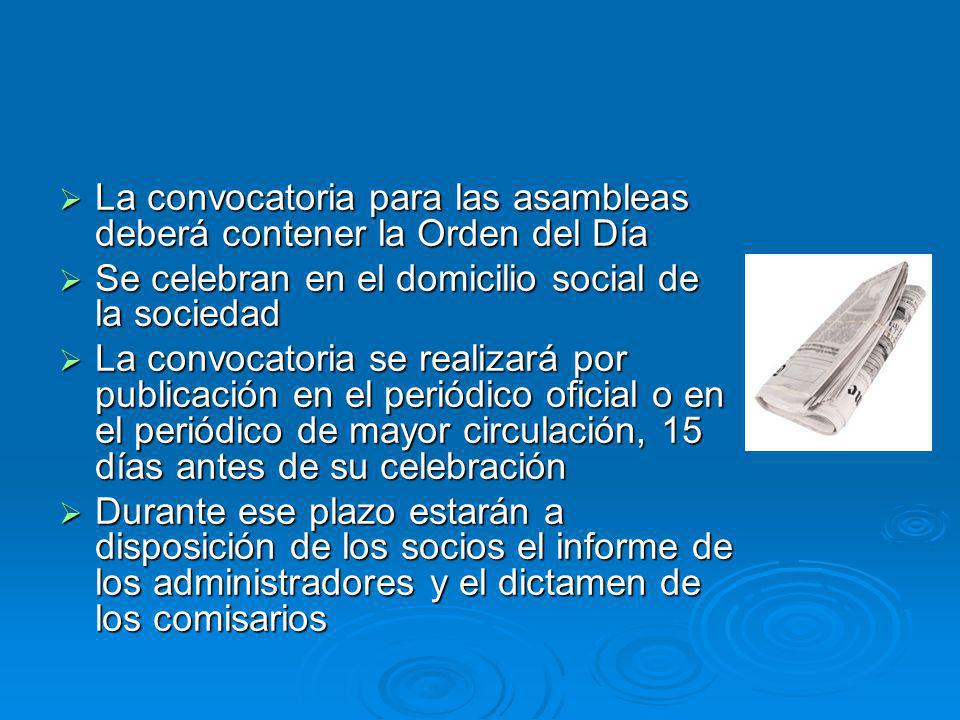 La convocatoria para las asambleas deberá contener la Orden del Día
