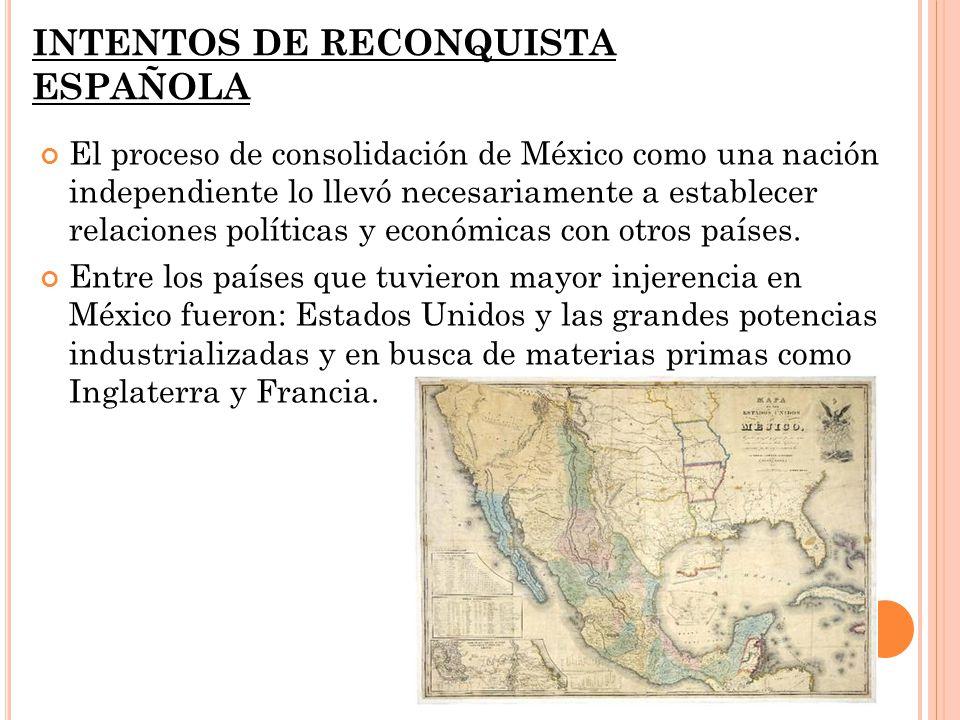 INTENTOS DE RECONQUISTA ESPAÑOLA