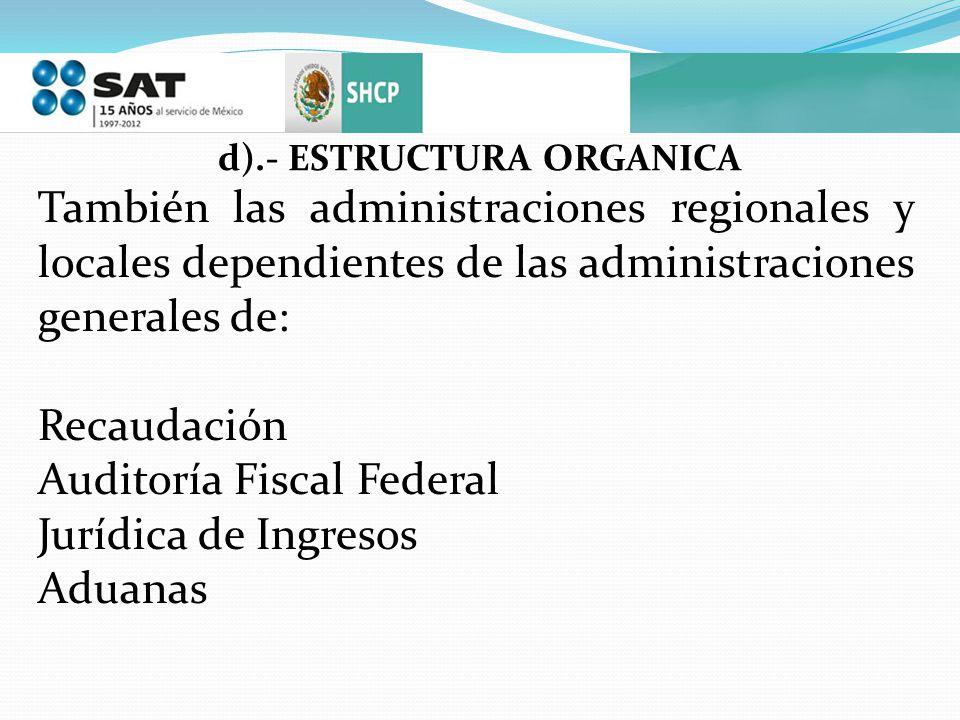 d).- ESTRUCTURA ORGANICA