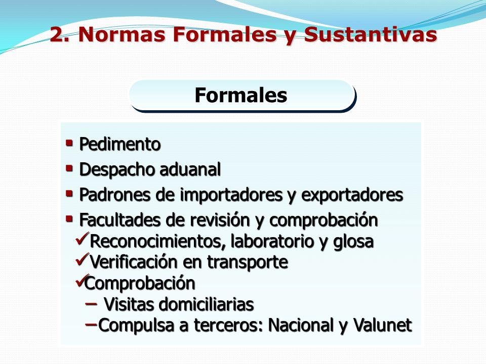 2. Normas Formales y Sustantivas