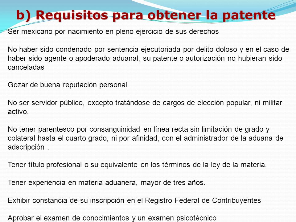 b) Requisitos para obtener la patente