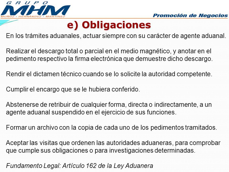 e) Obligaciones