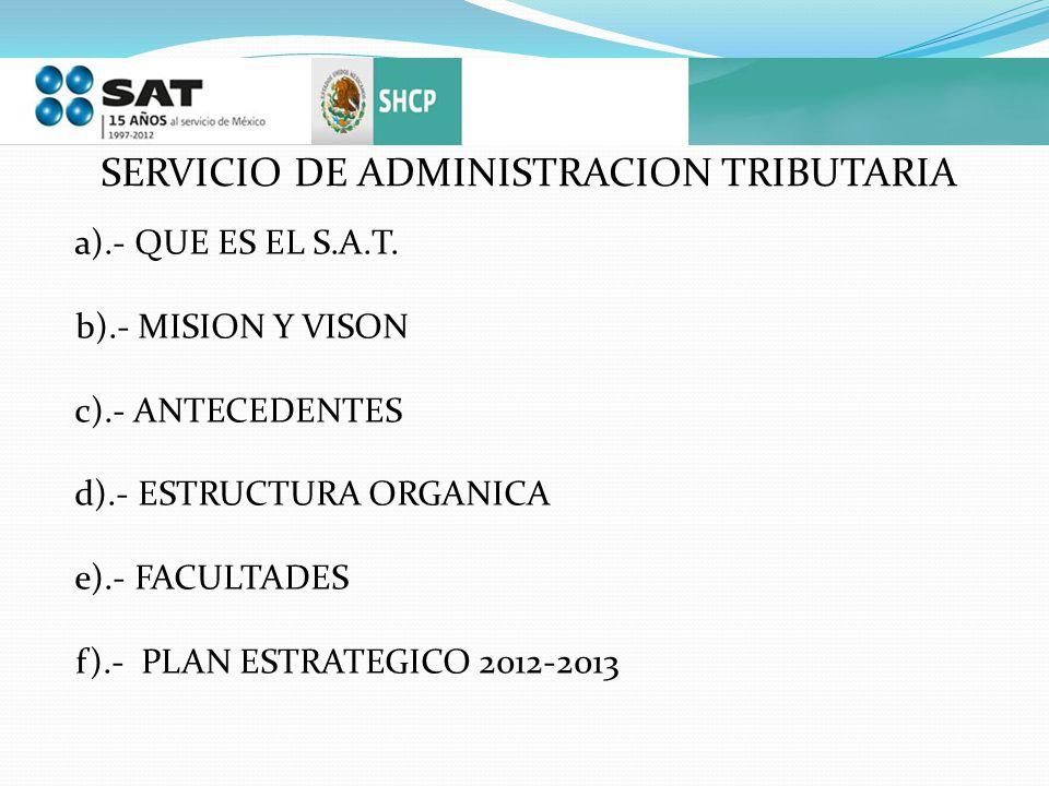 SERVICIO DE ADMINISTRACION TRIBUTARIA