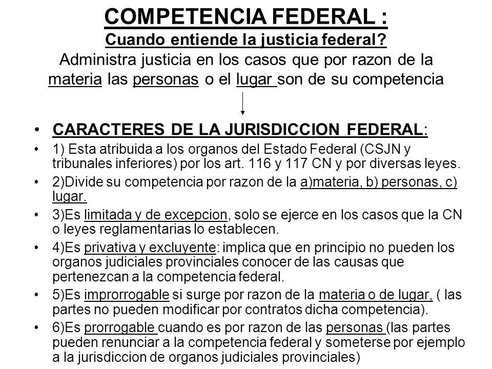 COMPETENCIA FEDERAL : Cuando entiende la justicia federal