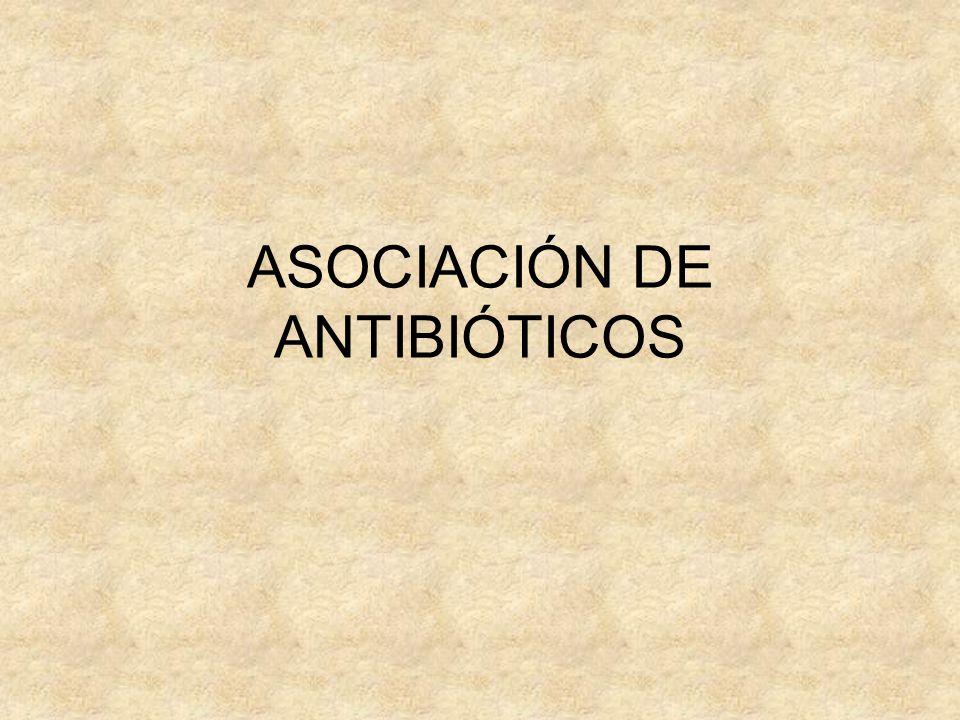 ASOCIACIÓN DE ANTIBIÓTICOS