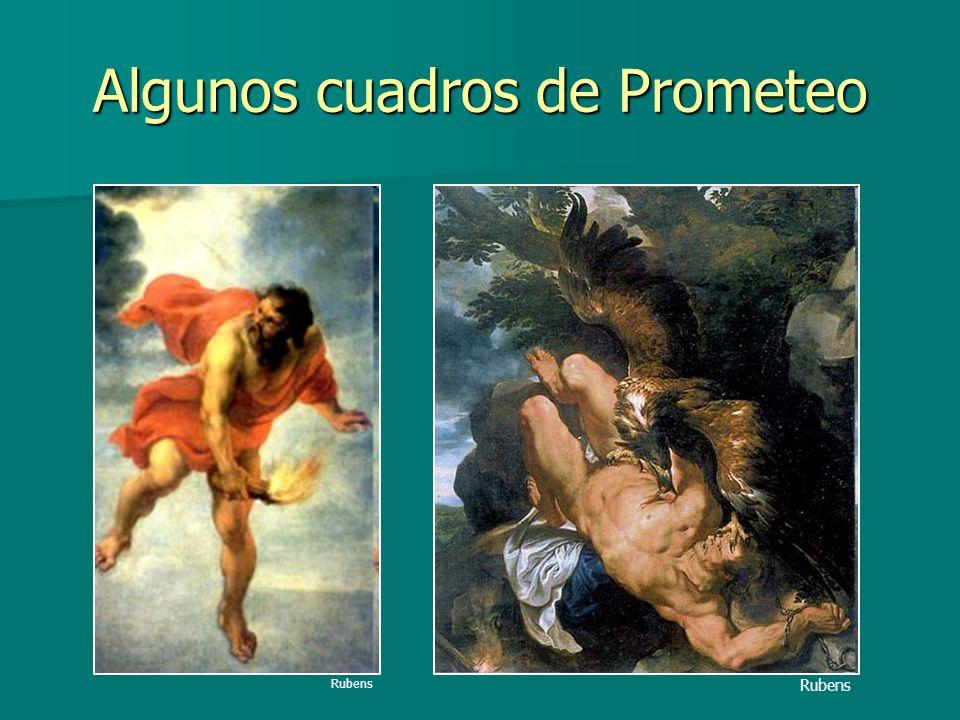 Algunos cuadros de Prometeo