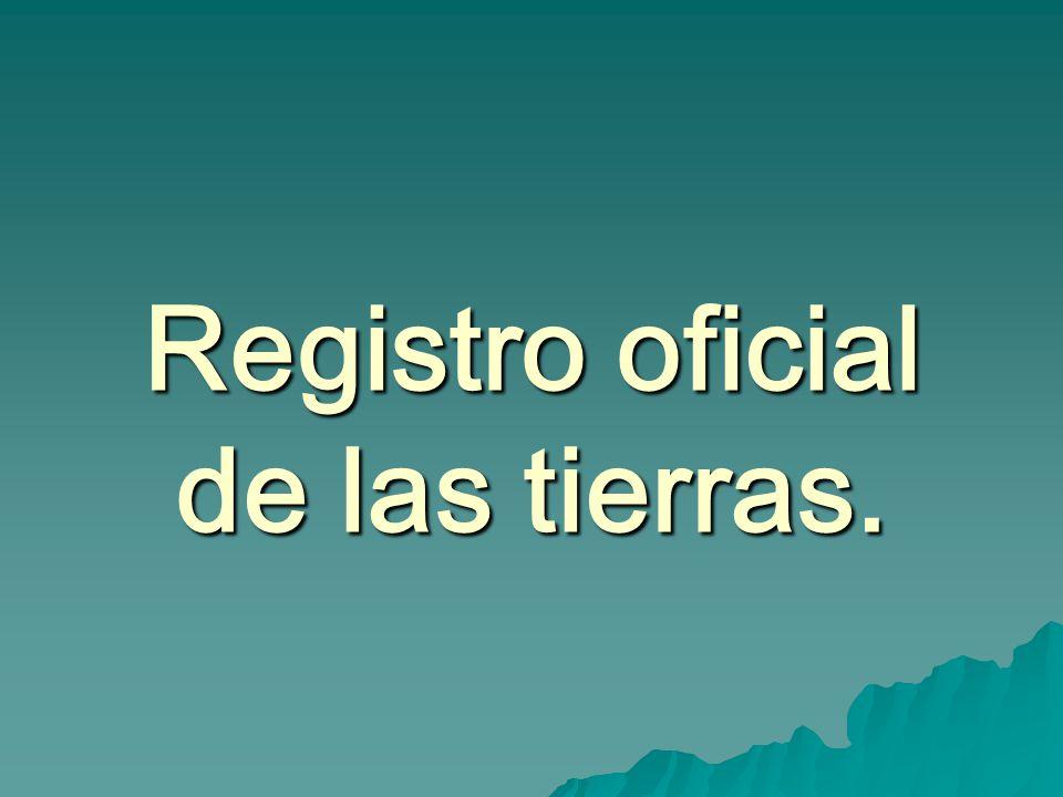 Registro oficial de las tierras.