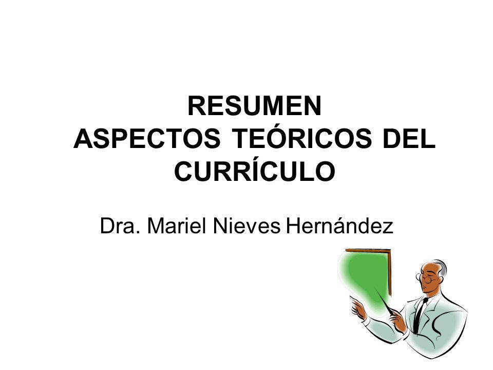 RESUMEN ASPECTOS TEÓRICOS DEL CURRÍCULO