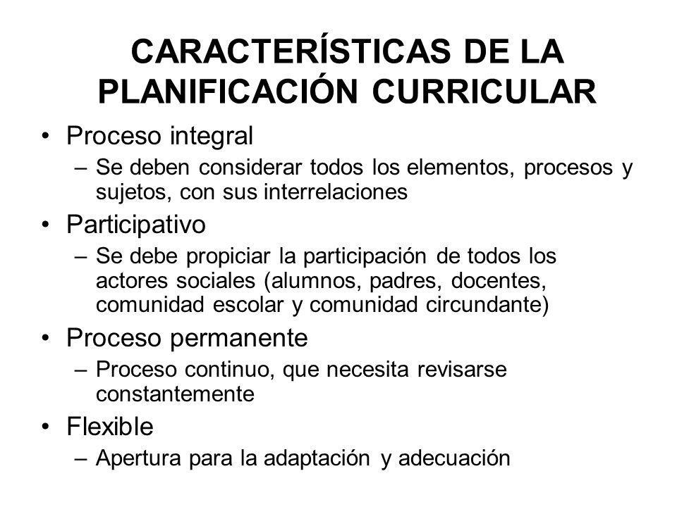 CARACTERÍSTICAS DE LA PLANIFICACIÓN CURRICULAR