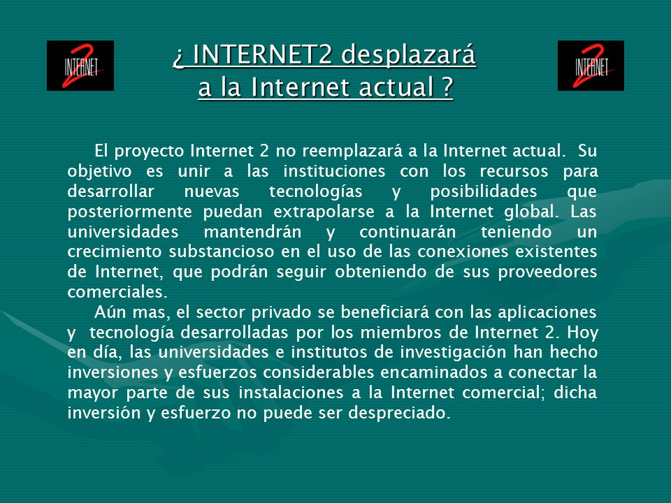 ¿ INTERNET2 desplazará a la Internet actual