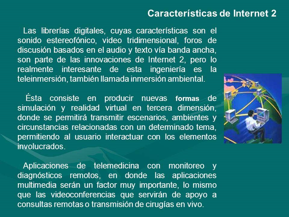 Características de Internet 2