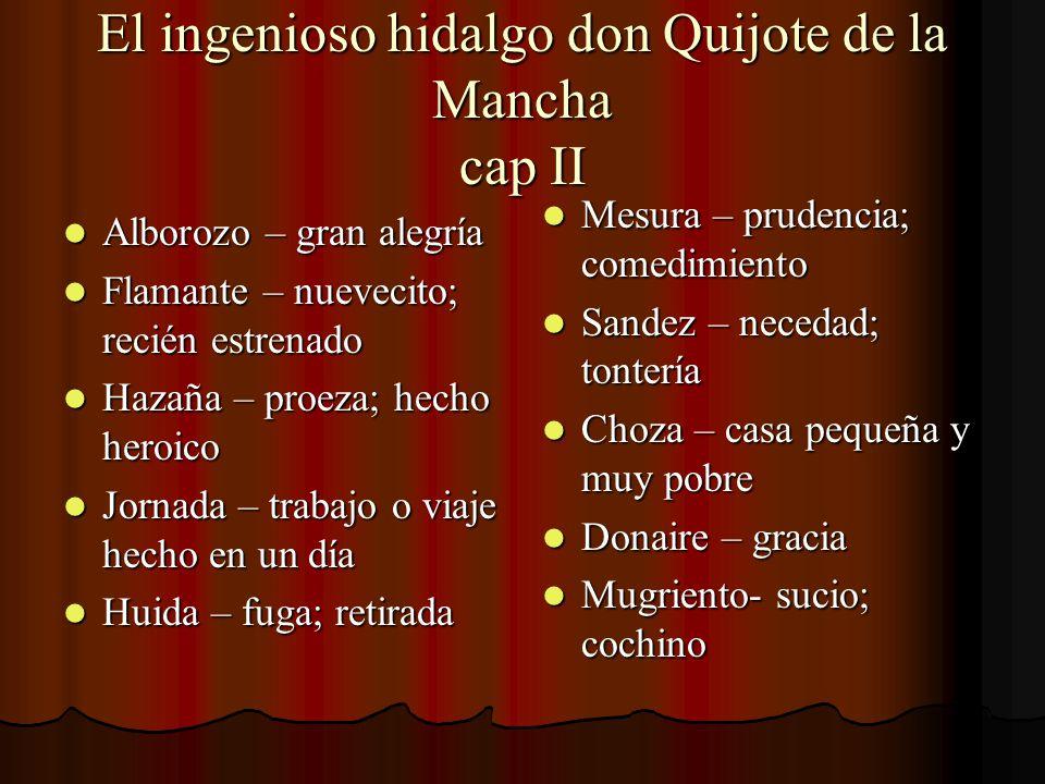 El ingenioso hidalgo don Quijote de la Mancha cap II