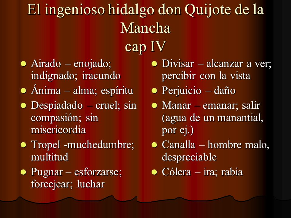 El ingenioso hidalgo don Quijote de la Mancha cap IV
