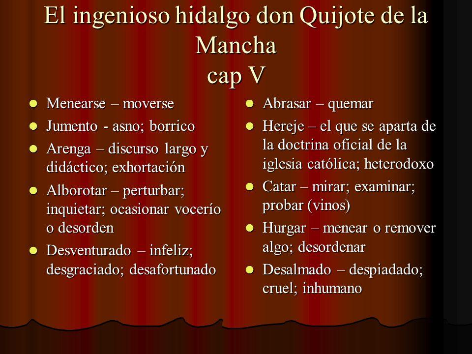 El ingenioso hidalgo don Quijote de la Mancha cap V