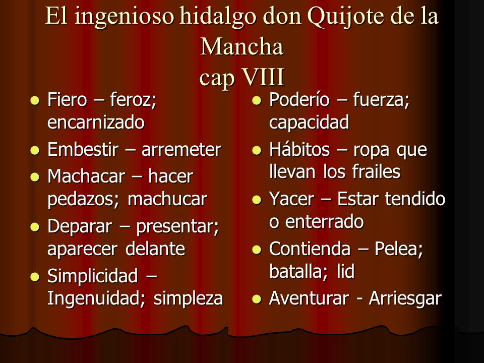 El ingenioso hidalgo don Quijote de la Mancha cap VIII