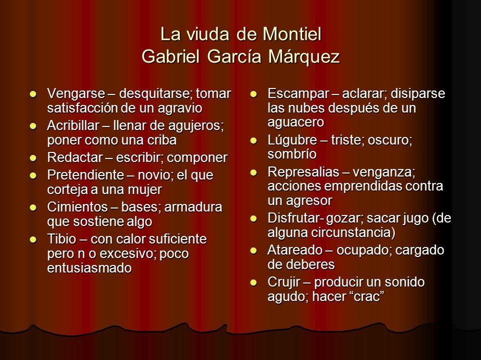 La viuda de Montiel Gabriel García Márquez