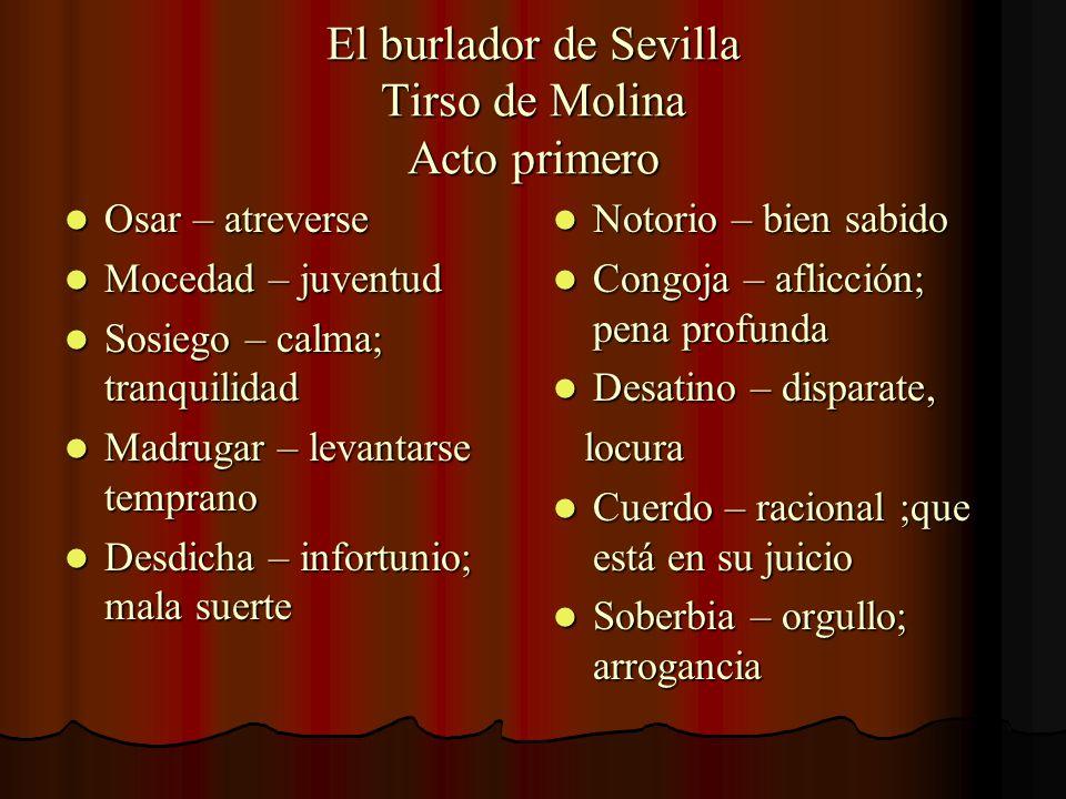 El burlador de Sevilla Tirso de Molina Acto primero