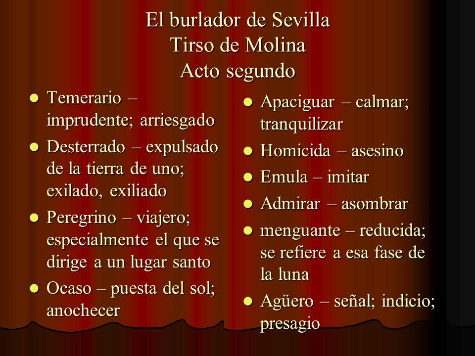 El burlador de Sevilla Tirso de Molina Acto segundo