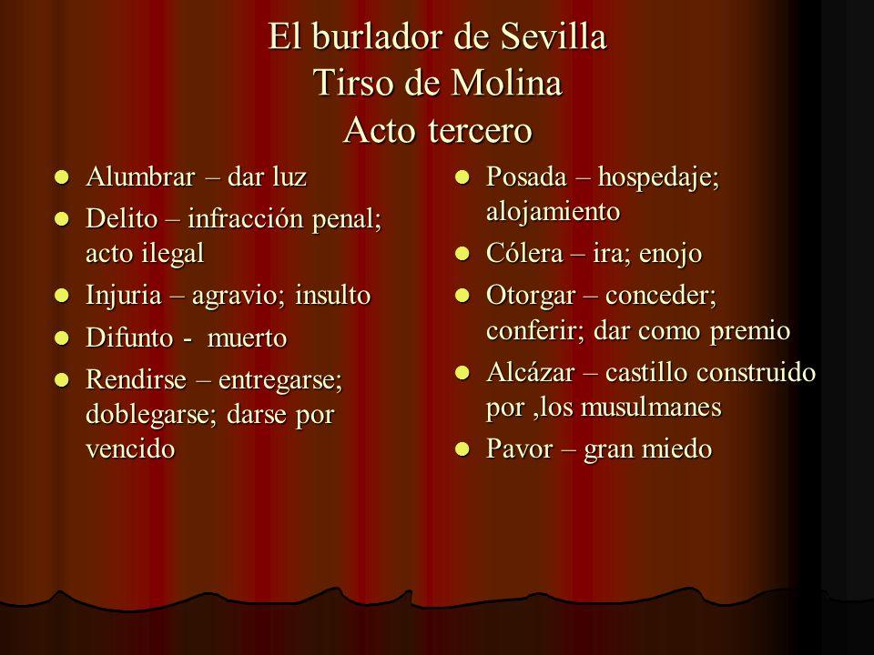 El burlador de Sevilla Tirso de Molina Acto tercero