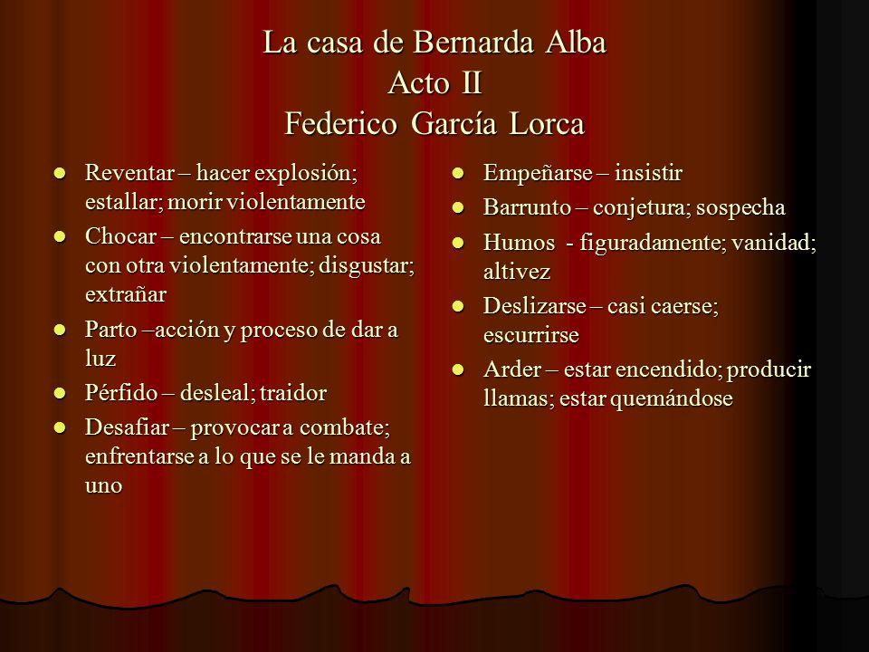 La casa de Bernarda Alba Acto II Federico García Lorca