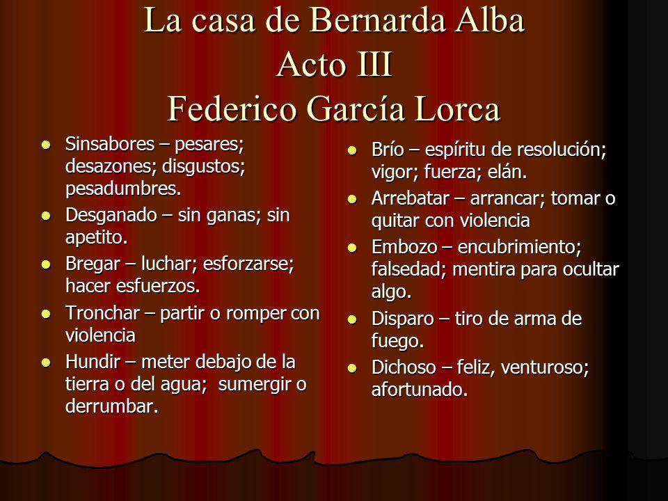 La casa de Bernarda Alba Acto III Federico García Lorca