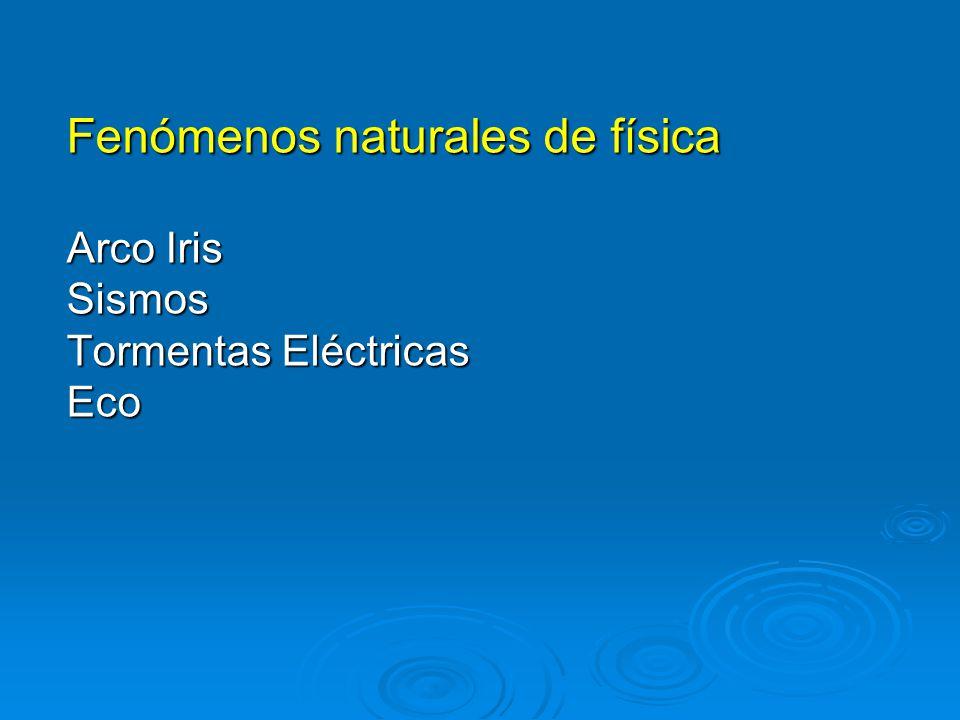 Fenómenos naturales de física