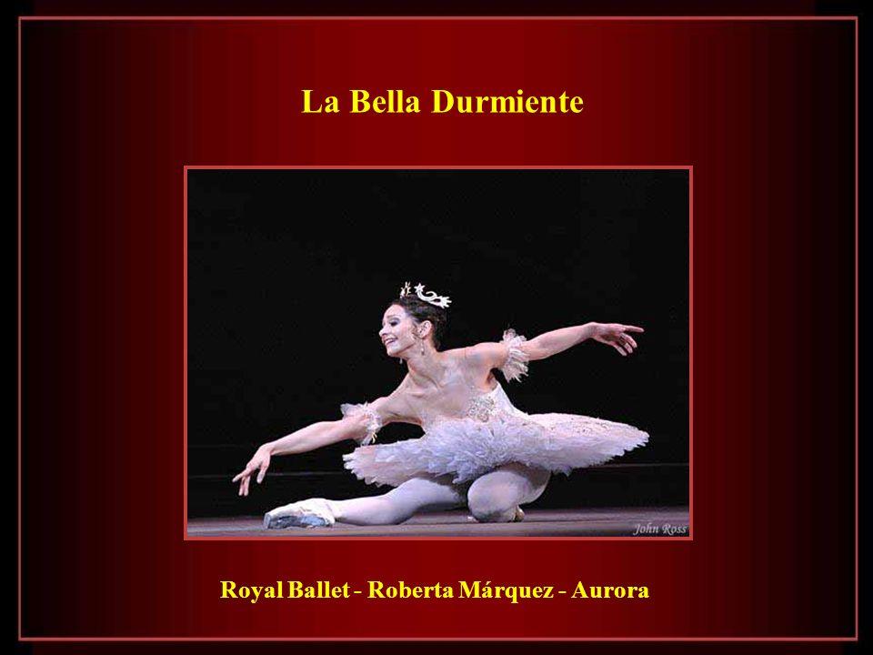 La Bella Durmiente Royal Ballet - Roberta Márquez - Aurora