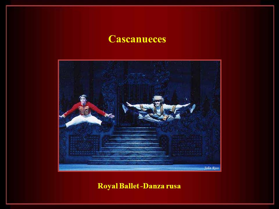 Cascanueces Royal Ballet -Danza rusa