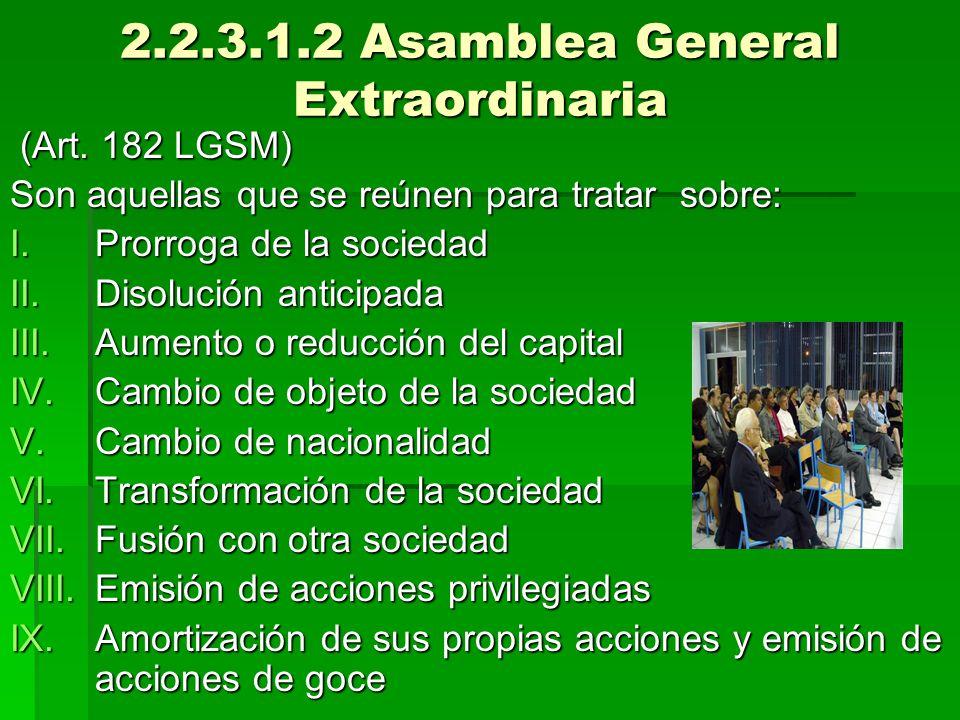 2.2.3.1.2 Asamblea General Extraordinaria