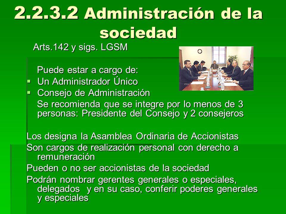 2.2.3.2 Administración de la sociedad