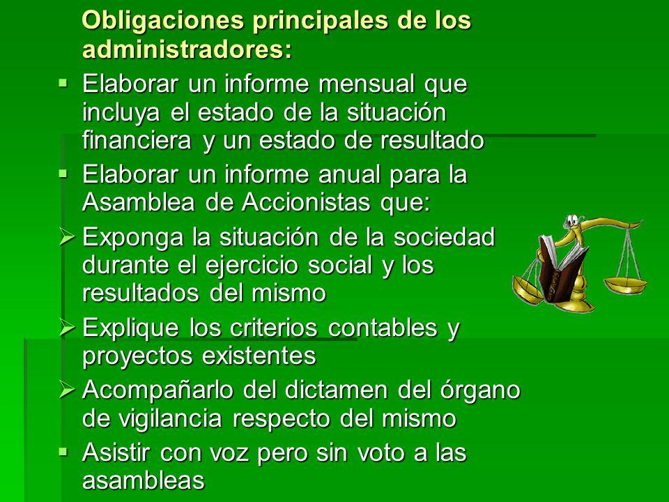 Obligaciones principales de los administradores: