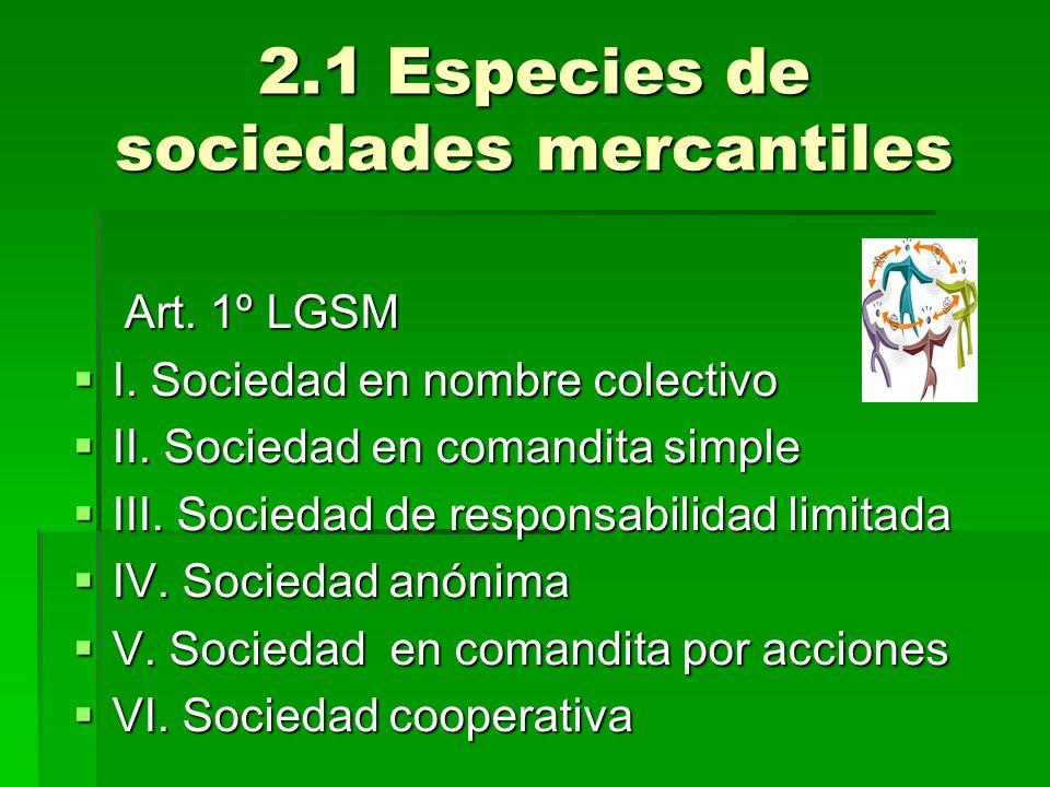2.1 Especies de sociedades mercantiles