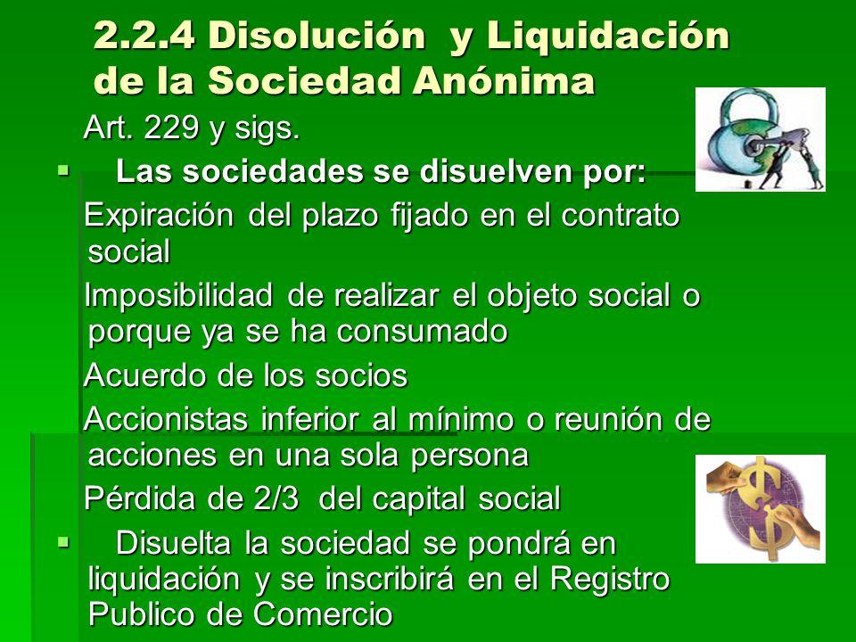 2.2.4 Disolución y Liquidación de la Sociedad Anónima