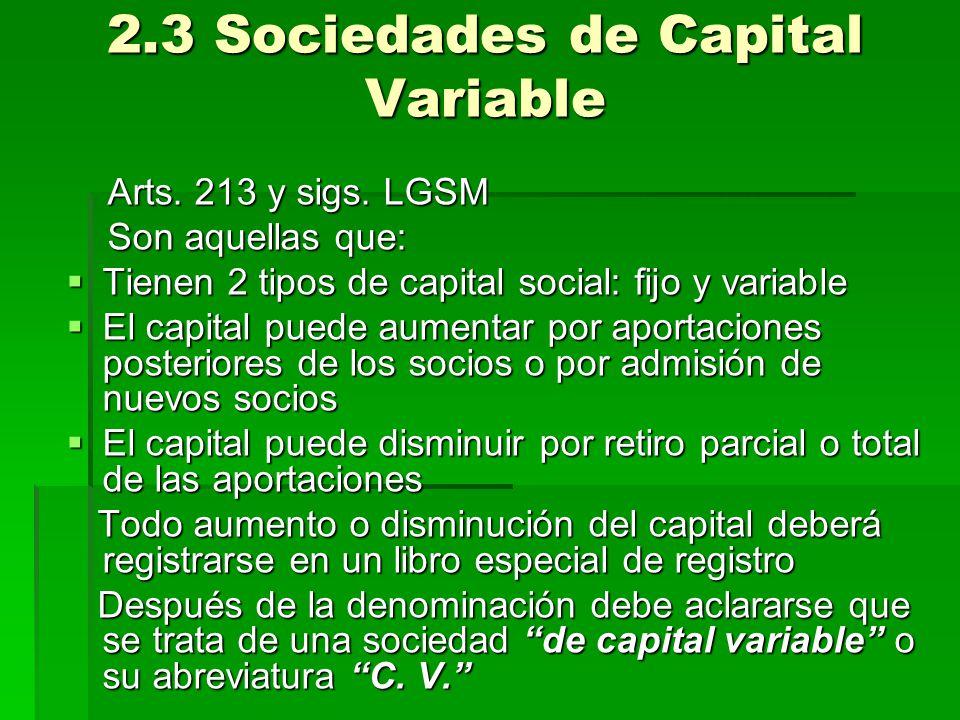 2.3 Sociedades de Capital Variable
