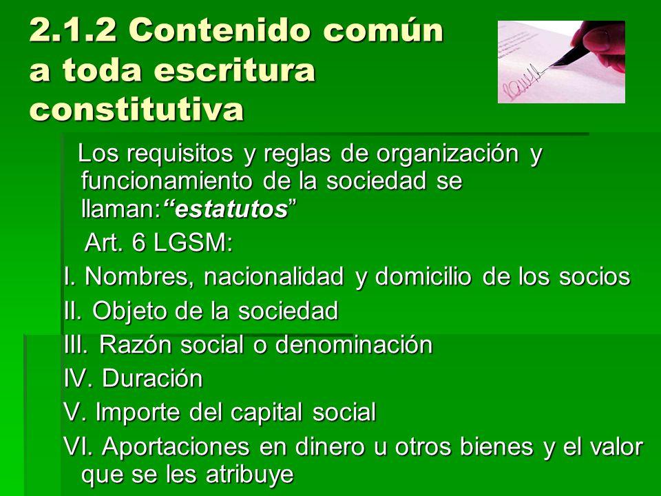 2.1.2 Contenido común a toda escritura constitutiva