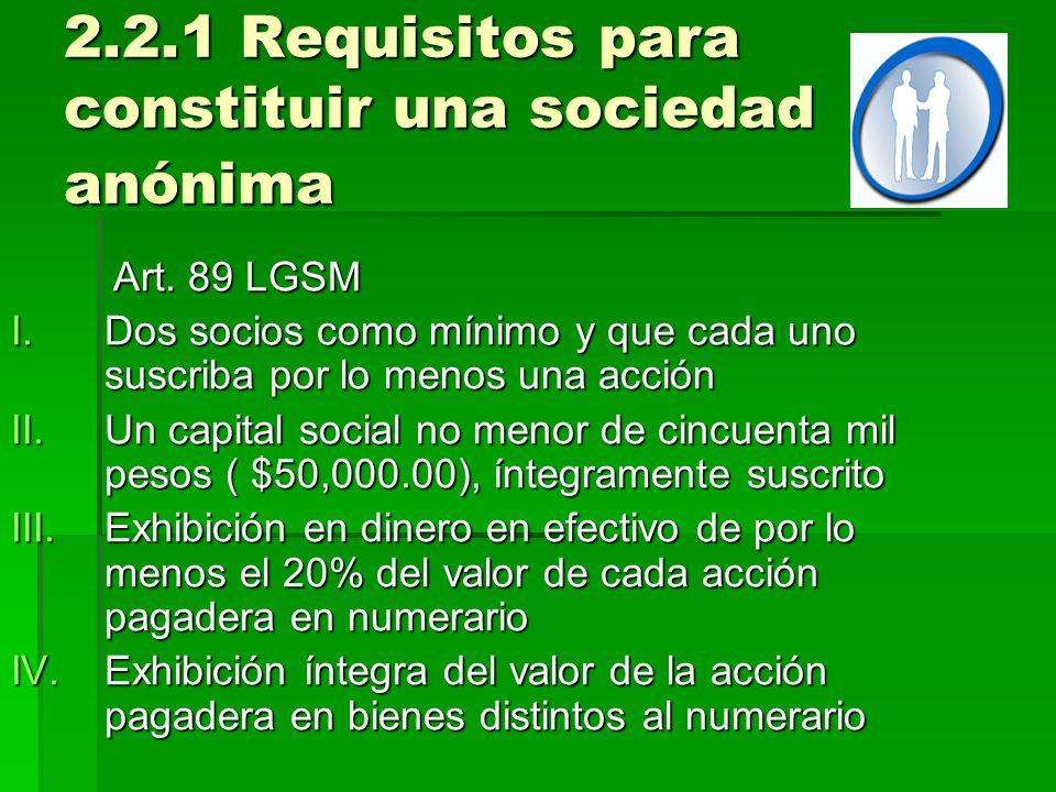 2.2.1 Requisitos para constituir una sociedad anónima