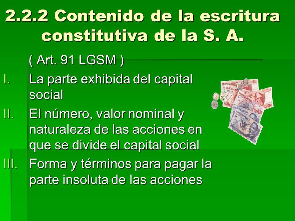 2.2.2 Contenido de la escritura constitutiva de la S. A.