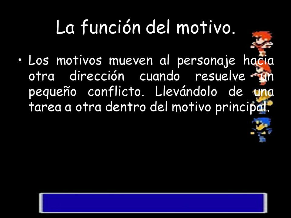 La función del motivo.
