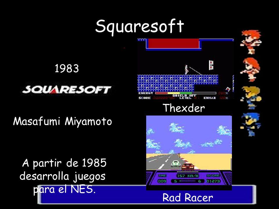 Squaresoft 1983 Thexder Masafumi Miyamoto A partir de 1985