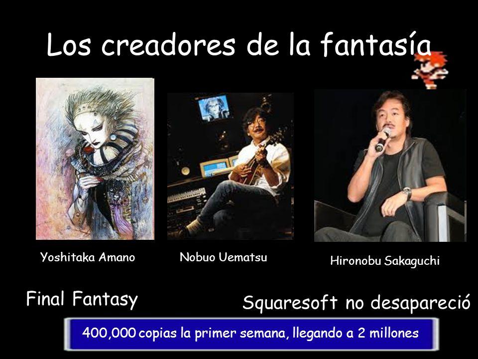 Los creadores de la fantasía