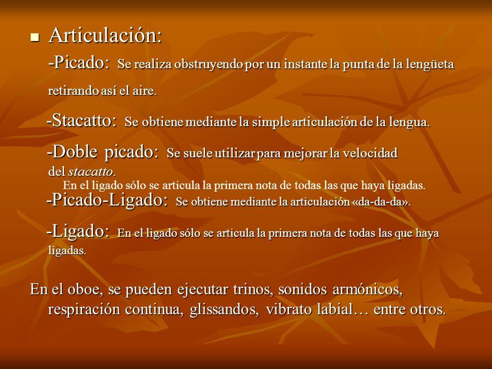 -Stacatto: Se obtiene mediante la simple articulación de la lengua.