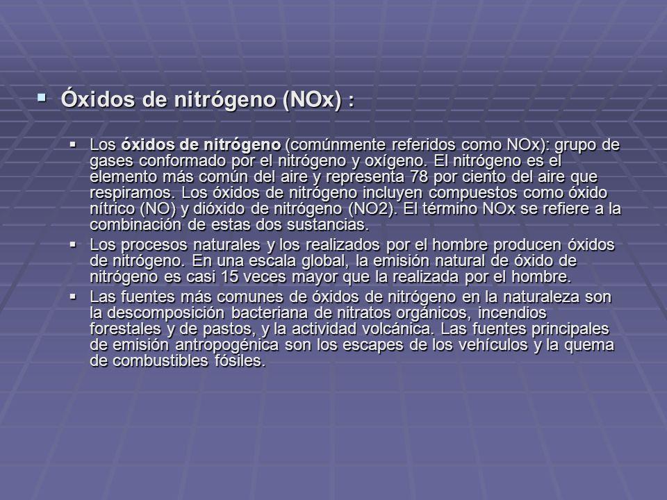 Óxidos de nitrógeno (NOx) :