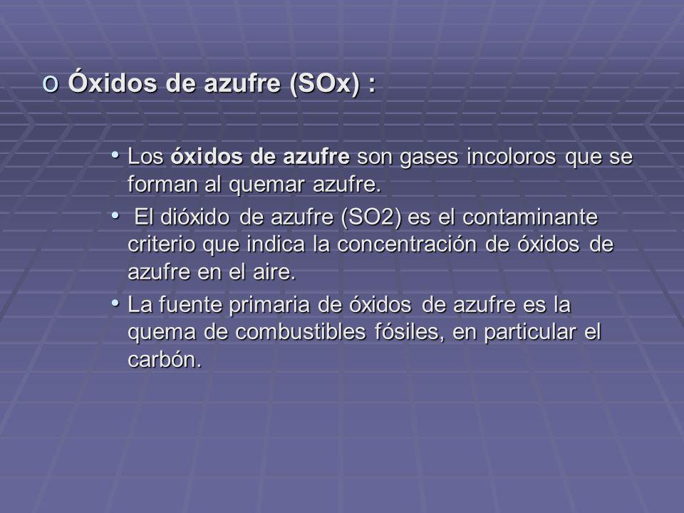 Óxidos de azufre (SOx) :