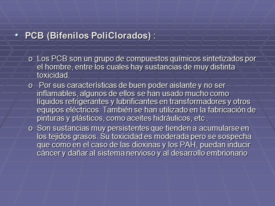 PCB (Bifenilos PoliClorados) :