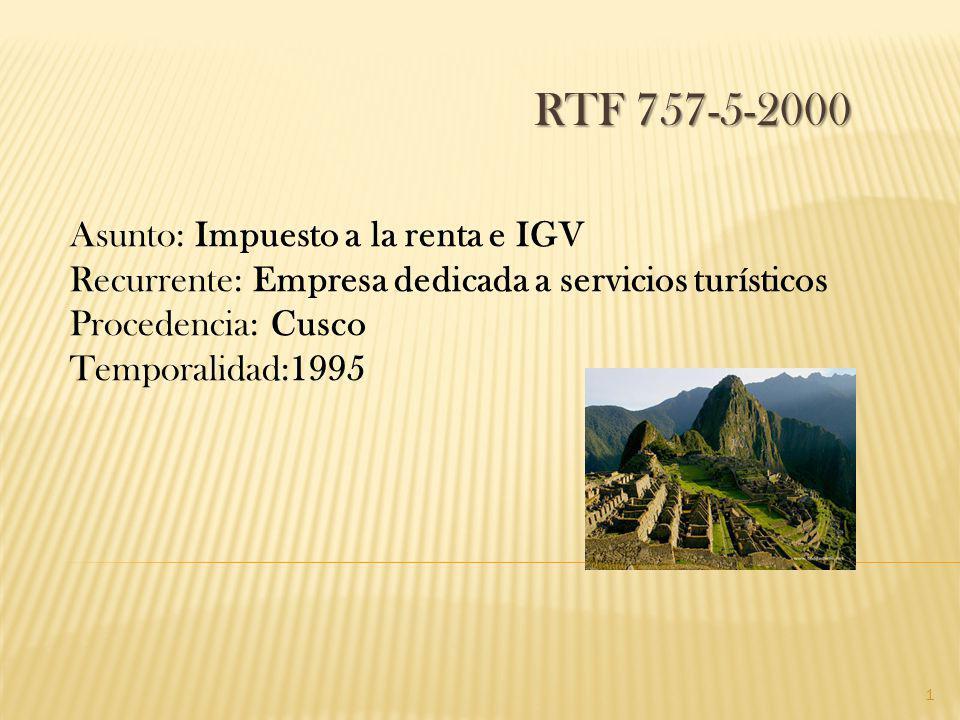 RTF 757-5-2000 Asunto: Impuesto a la renta e IGV