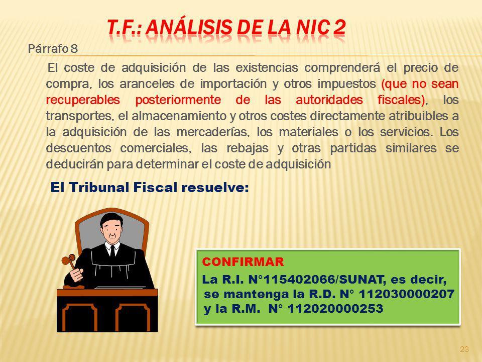 T.F.: Análisis de la NIC 2 El Tribunal Fiscal resuelve:
