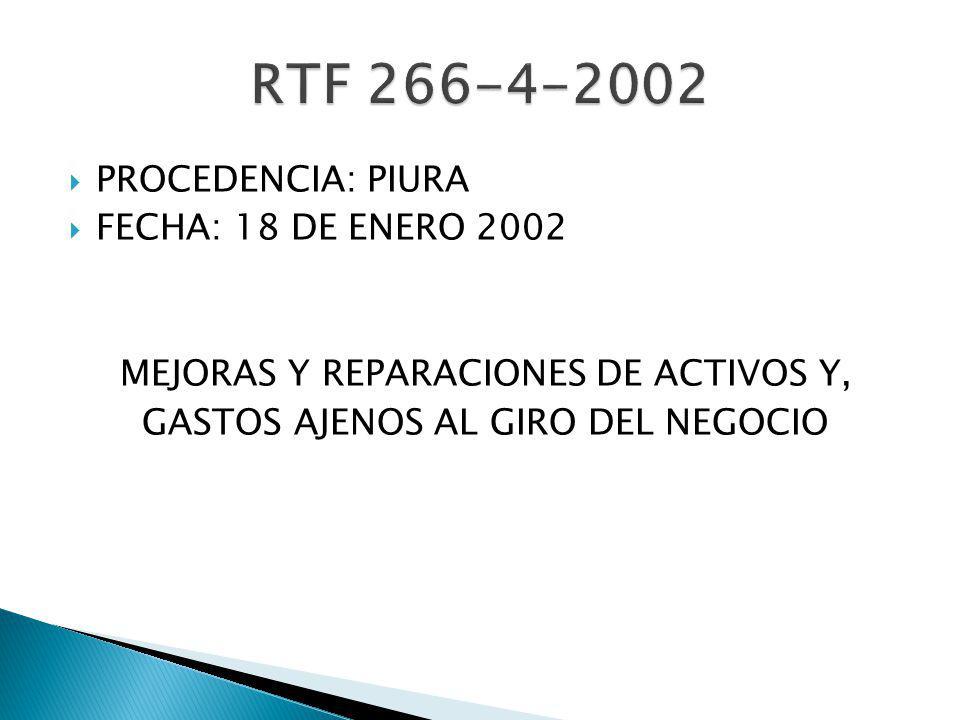 RTF 266-4-2002 PROCEDENCIA: PIURA FECHA: 18 DE ENERO 2002