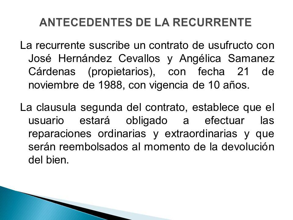 ANTECEDENTES DE LA RECURRENTE