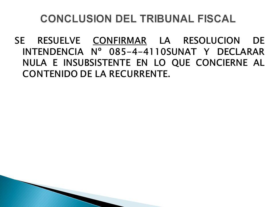 CONCLUSION DEL TRIBUNAL FISCAL
